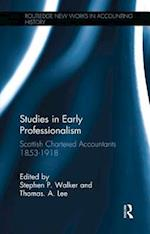 Studies in Early Professionalism (Routledge New Works in Accounting History)