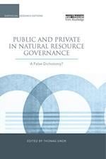 Public and Private in Natural Resource Governance af Thomas Sikor