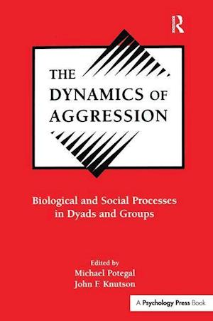 Bog, paperback The Dynamics of Aggression af Michael Potegal