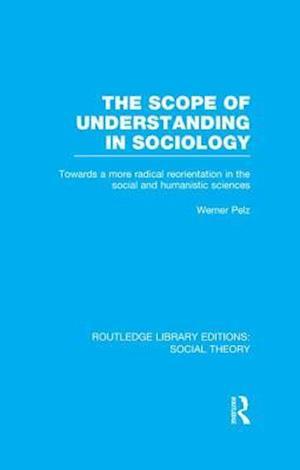 The Scope of Understanding in Sociology