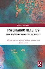 Psychiatric Genetics (Genetics and Society)