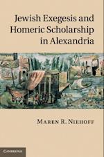 Jewish Exegesis and Homeric Scholarship in Alexandria