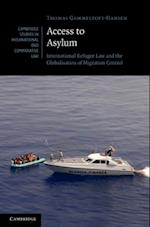 Access to Asylum (Cambridge Studies in International And Comparative Law)