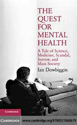 Quest for Mental Health af Ian Dowbiggin