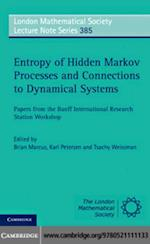 Entropy of Hidden Markov Processes and Connections to Dynamical Systems (LONDON MATHEMATICAL SOCIETY LECTURE NOTE SERIES)