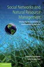 Social Networks and Natural Resource Management af Bodin