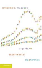 Guide to Experimental Algorithmics
