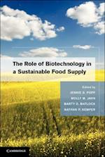 Role of Biotechnology in a Sustainable Food Supply