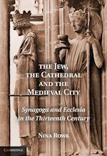 Jew, the Cathedral and the Medieval City