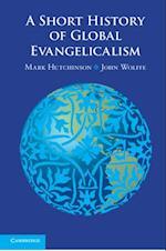 Short History of Global Evangelicalism