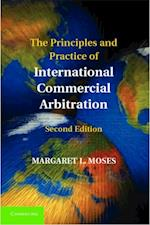 Principles and Practice of International Commercial Arbitration