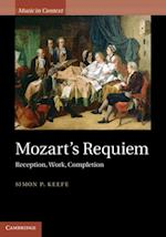 Mozart's Requiem (Music in Context)
