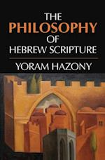 Philosophy of Hebrew Scripture af Yoram Hazony