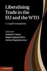 Liberalising Trade in the EU and the WTO af OLSEN