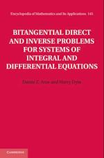 Bitangential Direct and Inverse Problems for Systems of Integral and Differential Equations af Harry Dym
