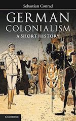 German Colonialism af Sebastian Conrad