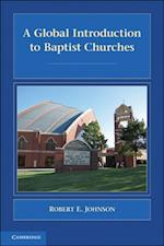 Global Introduction to Baptist Churches (INTRODUCTION TO RELIGION)
