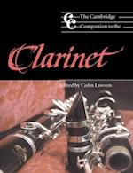 Cambridge Companion to the Clarinet (Cambridge Companions to Music)