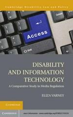Disability and Information Technology (Cambridge Disability Law and Policy Series)