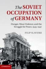 Soviet Occupation of Germany af Filip Slaveski