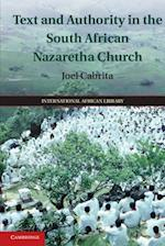 Text and Authority in the South African Nazaretha Church (International African Library)