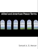 Allied and American Peace Terms af Samuel A. B. Mercer
