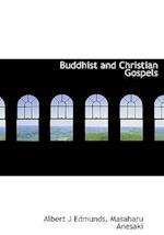 Buddhist and Christian Gospels af Masaharu Anesaki, Albert Joseph Edmunds
