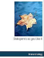 Shakspere's as You Like It af Brainerd Kellogg