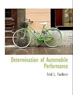 Determination of Automobile Performance af Fred L. Faulkner