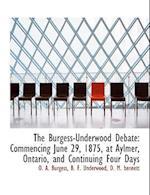 The Burgess-Underwood Debate af B. F. Underwood, O. A. Burgess