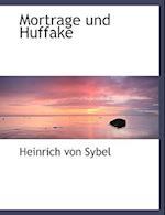 Mortrage Und Huffake