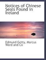 Notices of Chinese Seals Found in Ireland af Edmund Getty