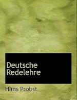 Deutsche Redelehre af Hans Probst