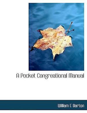 A Pocket Congreational Manual