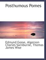 Posthumous Pomes af Edmund Gosse, Thomas James Wise, Algernon Charles Swinburne