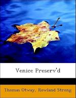 Venice Preserv'd af Rowland Strong, Thomas Otway