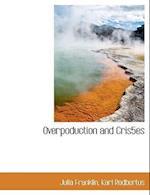 Overpoduction and Cris5es af Julia Franklin, Karl Rodbertus