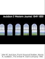 Audubon S Western Journal 1849 1850 af John W. Audubon, Marria R. Audubon, Frank Heywood Hodder