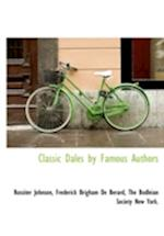Classic Dales by Famous Authors af Frederick Brigham De Berard, Rossiter Johnson