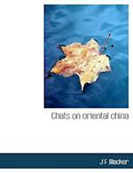 Chats on Oriental China af J. F. Blacker