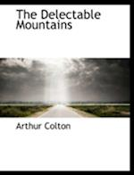 The Delectable Mountains af Arthur Colton