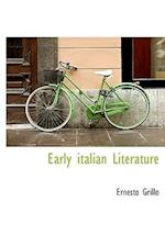 Early Italian Literature af Ernesto Grillo