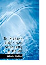 Dr. Muehlon's Diary af Wilhelm Muehlon