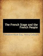 The French Stage and the French People af Theodore Hook
