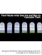 Food Values What They Are and How to Calculate Them af Margaret Mckillop