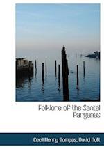 Folklore of the Santal Parganas af Cecil Henry Bompas