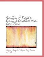 Geraldine, a Sequel to Coleridge's Christabel