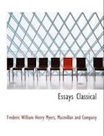 Essays Classical af Frederic William Henry Myers