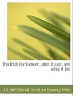 The Irish Parliament af J. G. Swift MacNeill