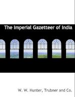 The Imperial Gazetteer of India af W. W. Hunter